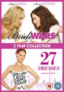 Bride Wars / 27 Dresses