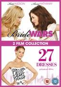 Bride Wars / 27 Dresses