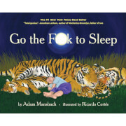 Go The F*ck To Sleep - Adam Mansbach (Hardback)
