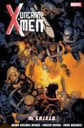 Uncanny X-Men - Volume 4: Vs. S.H.I.E.L.D Graphic Novel
