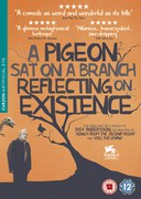 A Pigeon Sat on a Branch Reflecting Upon Existence