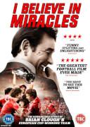 Brian Clough: I Believe in Miracles
