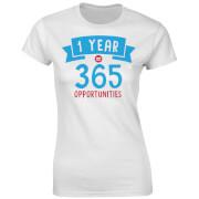 Fitness Frauen 1 Year 365 Opportunities T-Shirt - Weiß