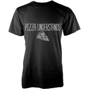 Pizza Understands T-Shirt - Schwarz