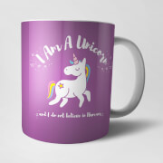 Tasse Licorne I Am A Unicorn And I Don't Believe In Humans