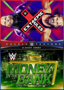 WWE: Extreme Rules 2017 + Money In The Bank 2017 Double Feature