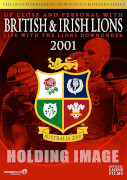 British & Irish Lions 2001: Life with the Lions Down Under