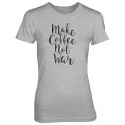 Make Coffee Not War Women's Grey T-Shirt
