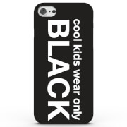 Cool Kids Wear Black Phone Case for iPhone & Android - 4 Colours