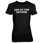 100% My Type On Paper Black T-Shirt - L - Black