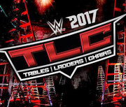 WWE: TLC: Tables/Ladders/Chairs 2017