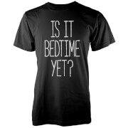 Is It Bedtime Yet? T-Shirt - Black