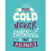 Affiche The Cold Never Bothered Me Anyway - La Reine des Neiges