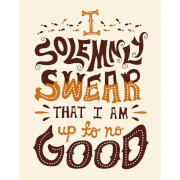 Affiche I Solemnly Swear That I'm Up To No Good - Harry Potter