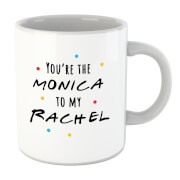 You're The Monica To My Rachel Mug