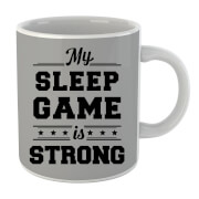 My Sleep Game is Strong Mug image