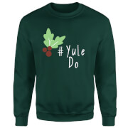 Yule Do Sweatshirt - Grün