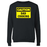 Caution Dad Cooking - Black Womens Sweatshirt - M - Black