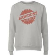 Sawdust is Man Glitter Women's Sweatshirt - Grey