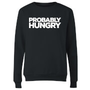 Probably Hungry Women's Sweatshirt - Black