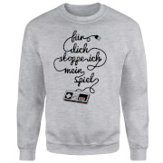 I'd Pause My Game For You (DE) Sweatshirt - Grey