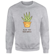 Aloe You Vera Much Sweatshirt - Grey