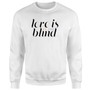 Love Is (Colour) Blind Sweatshirt - White