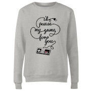 I'd Pause My Game For You Women's Sweatshirt - Grey