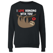 I Love Hanging With You Frauen Pullover - Schwarz