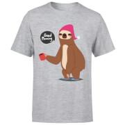 Sloth Good Morning T-Shirt - Grey