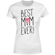 Best Mum Ever Women's T-Shirt - White