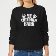 My Children Bark Women's Sweatshirt - Black