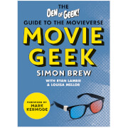 The Movie Geek: The Den of Geek Guide to the Movieverse (Paperback)