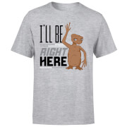 ET Ill Be Right Here T-Shirt - Grau