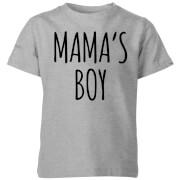 Mama's Boy Kids' T-Shirt - Grey