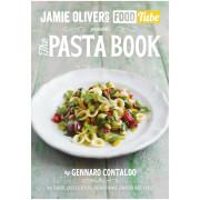 Jamie's Food Tube: The Pasta Book (Paperback)