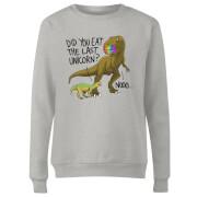 Did You Eat The Last Unicorn? Women's Sweatshirt - Grey