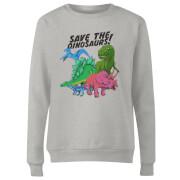 Save The Dinosaurs Women's Sweatshirt - Grey