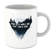 Take A Walk On The Wild Side Mug