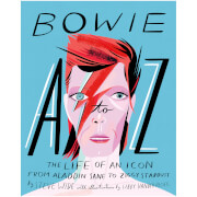 Bowie A to Z: The Life of an Icon (Hardback)