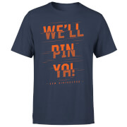 How Ridiculous We'll Pin Ya! Cut Men's T-Shirt - Navy