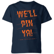 How Ridiculous We'll Pin Ya! Cut Kids' T-Shirt - Navy