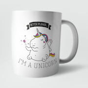 Bitch Please, I'm A Unicorn Mug