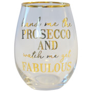 Hand Me the Prosecco Glass Tumbler