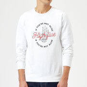 High Five If Youre Not Alive Sweatshirt - White - L - White
