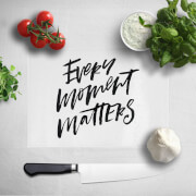Every Moment Matters Chopping Board image