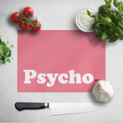 Psycho Chopping Board