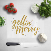 Gettin' Merry Chopping Board