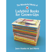 The Wonderful World of Ladybird Books for Grown-Ups (Hardback)