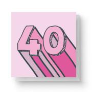 40 Square Greetings Card (14.8cm x 14.8cm)